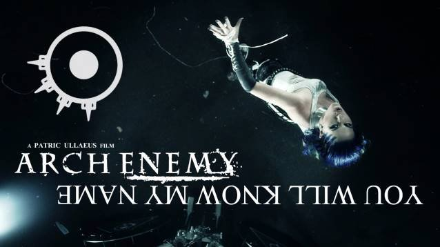 VIDEO PREMIERE: ARCH ENEMY'S 'YOU WILL KNOW MY NAME'