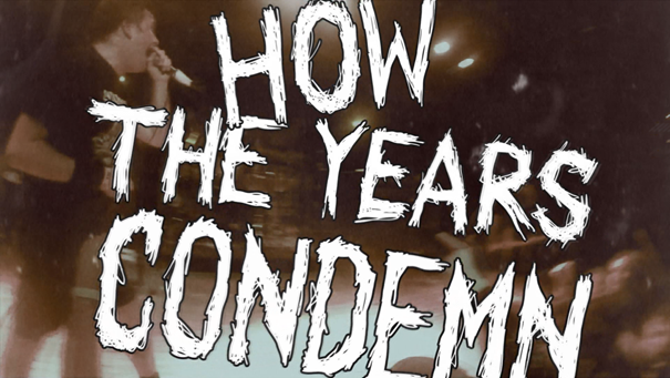how-the-years-condemn