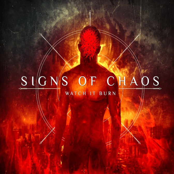 signs_of_chaos_watch_it_burn