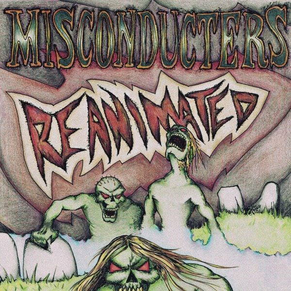 Misconducters Reanimated