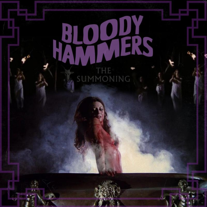 Bloody Hammers The Summoning