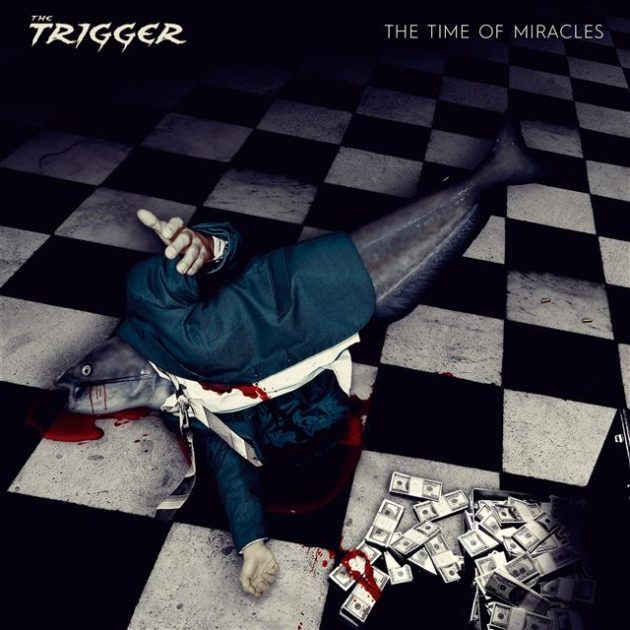 The Trigger The Time of Miracles