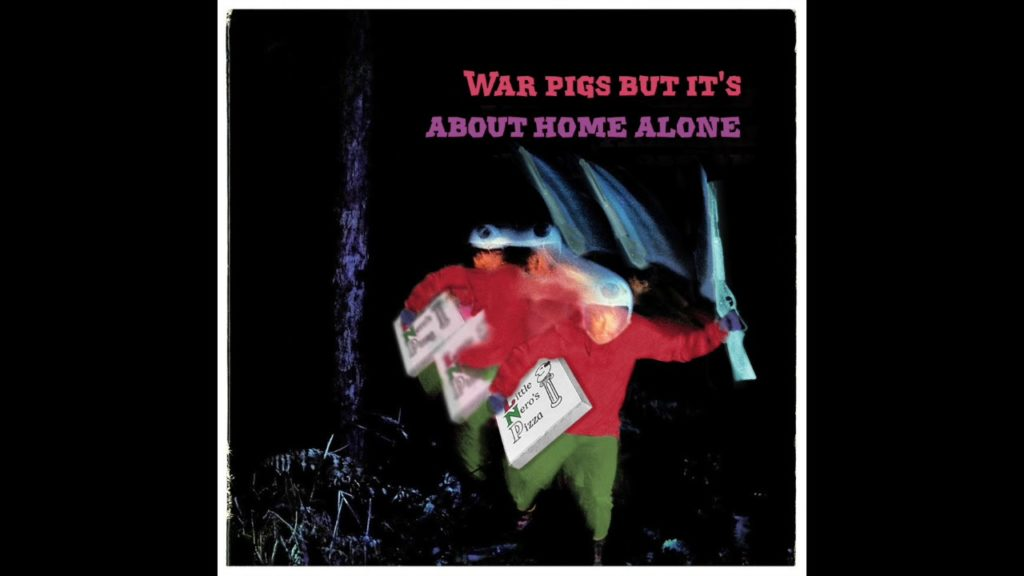 War Pigs Home Alone