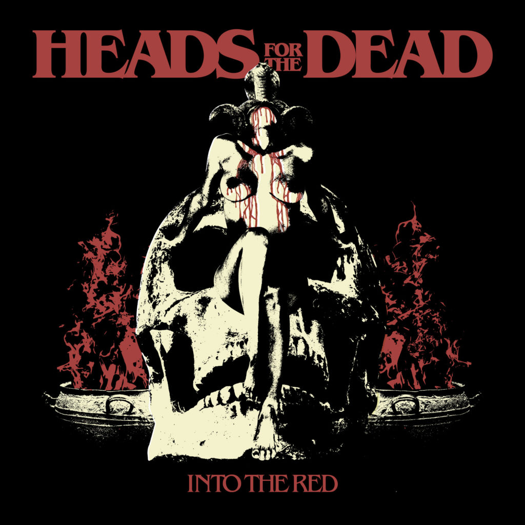 Heads For The Dead Into The Red
