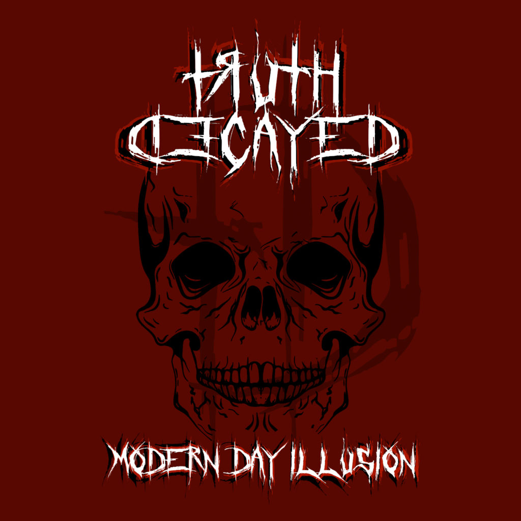Truth Decayed Modern Day Illusion