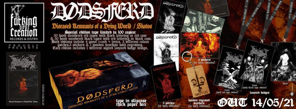 DØDSFERD Diseased Remnants of a Dying World and Skotos