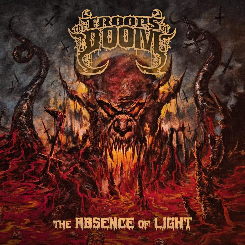 The Troops Of Doom The Absence Of Light