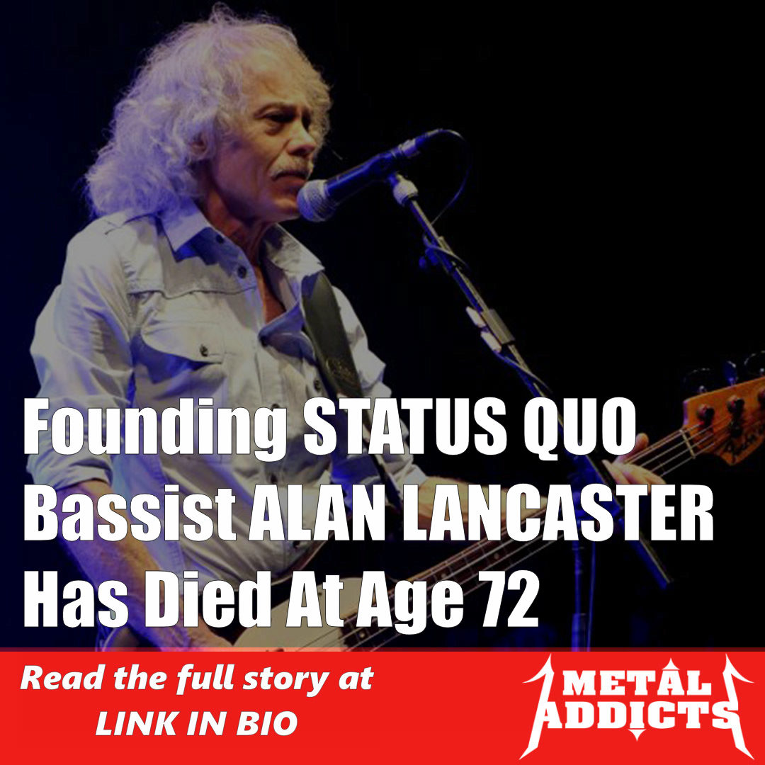 Founding STATUS QUO Bassist ALAN LANCASTER Has Died At Age 72